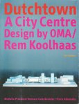Dutchtown A City Centre Design by OMA / Rem Koolhaas レム・コールハース