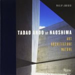 Tadao Ando at Naoshima: Art, Architecture, Nature 安藤忠雄