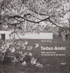Tadao Ando: Nähe des Fernen The Nearness of the Distant 安藤忠雄