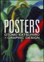 POSTERS OTOMO KATSUHIRO × GRAPHIC DESIGN