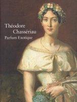 シャセリオー展 19世紀フランス・ロマン主義の異才