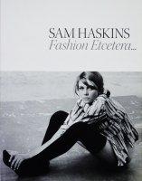 Sam Haskins: Fashion Etcetera... サム・ハスキンス