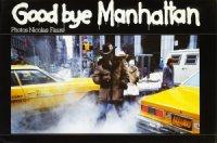 Nicolas Faure: Good bye Manhattan ニコラス・フォーレ