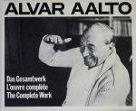 Alvar Aalto: Das Gesamtwerk / L'oeuvre Complete / The Complete Work アルヴァ・アアルト完全作品集 全3巻