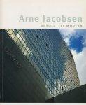 Arne Jacobsen: Absolutely Modern アルネ・ヤコブセン