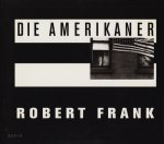 Robert Frank: Die Amerikaner ロバート・フランク