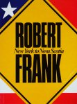 Robert Frank: New York To Nova Scotia ロバート・フランク