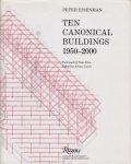 Peter Eisenman: Ten Canonical Buildings 1950-2000 ピーター・アイゼンマン