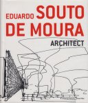 Eduardo Souto de Moura: Architect エドゥアルド・ソウト・デ・モウラ