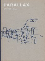 Steven Holl: Parallax スティーブン・ホール