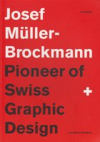 <img class='new_mark_img1' src='https://img.shop-pro.jp/img/new/icons50.gif' style='border:none;display:inline;margin:0px;padding:0px;width:auto;' />Josef Muller-Brockmann: Pioneer of Swiss Graphic Design ヨゼフ・ミューラー=ブロックマン