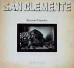 Raymond Depardon: San Clemente レイモン・ドゥパルドン