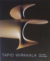 Tapio Wirkkala: Eye Hand and Thought タピオ・ヴィルカラ
