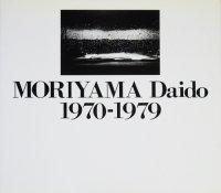 MORIYAMA Daido 1970-1979 森山大道 サイン入り