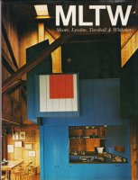 MLTWの住宅 Houses by MLTW(Moore,Lyndon,Turnbull&Whitaker)