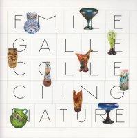 エミール・ガレ 自然の蒐集