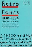 Retrofonts1830-1990 世界のレトロフォント大事典
