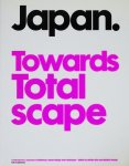Japan Towards Totalscape 日本の現代建築・都市計画・ランドスケープ