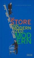 Frank Bros: The Store That Modernized Modern