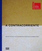 A Contracorriente 第15回ヴェネチア・ビエンナーレ国際建築展チリ館のカタログ