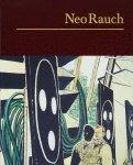 Neo Rauch: Paintings ネオ・ラオホ