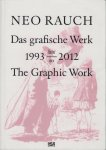 Neo Rauch: The Graphic Work, 1993-2012 ネオ・ラオホ