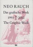 Neo Rauch: The Graphic Work, 1993-2012 ネオ・ラオホ