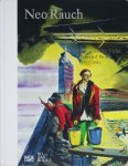 Neo Rauch: Selected Works 1993-2012 ネオ・ラオホ