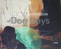 Mamma Andersson: Dog Days ママ・アンダーソン