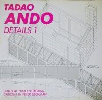 安藤忠雄ディテール集 TADAO ANDO DETAILS