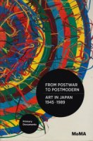 From Postwar to Postmodern, Art in Japan 1945-1989: Primary Documents