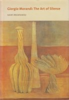 Giorgio Morandi: The Art of Silence ジョルジョ・モランディ