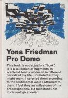 Yona Friedman: Pro Domo ヨナ・フリードマン
