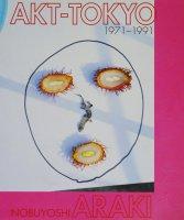 Nobuyoshi Araki: Akt-Tokyo 1971-1991 荒木経惟
