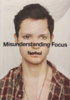 Nerhol: Misunderstanding Focus ネルホル