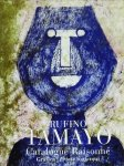 Rufino Tamayo: Catalogue Raisonné, Grafica・Prints 1925-1991 ルフィーノ・タマヨ カタログ・レゾネ