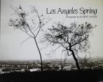 Robert Adams: Los Angeles Spring ロバート・アダムス