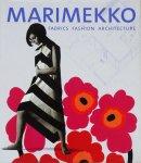 Marimekko: Fabrics, Fashion, Architecture マリメッコ