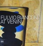 Fulvio Bianconi at Venini フルヴィオ・ビアンコーニ