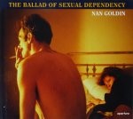 Nan Goldin: The Ballad of Sexual Dependency ナン・ゴールディン