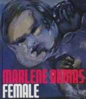 Marlene Dumas: Female マルレーネ・デュマス