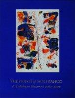 The Prints of Sam Francis: A Catalogue Raisonne 1960-1990 サム・フランシス カタログ・レゾネ