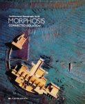 Morphosis: Connected Isolation (Architectural Monographs) モーフォシス