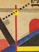 Moholy-Nagy モホリ=ナジ・ラースロー