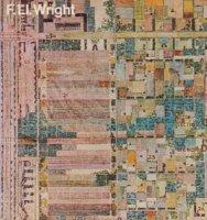 Frank Lloyd Wright Disegni 1887-1959 フランク・ロイド・ライト