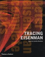 Tracing Eisenman: Peter Eisenman Complete Works ピーター・アイゼンマン