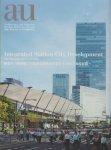 駅まち一体開発 公共交通指向型まちづくりの次なる展開 a+u臨時増刊