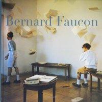 Bernard Faucon ベルナール・フォコン