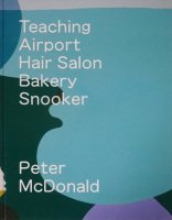 Peter McDonald: Teaching, Airport, Hair Salon, Bakery, Snooker ピーター・マクドナルド