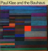 <img class='new_mark_img1' src='https://img.shop-pro.jp/img/new/icons50.gif' style='border:none;display:inline;margin:0px;padding:0px;width:auto;' />Paul Klee and the Bauhaus パウル・クレーとバウハウス